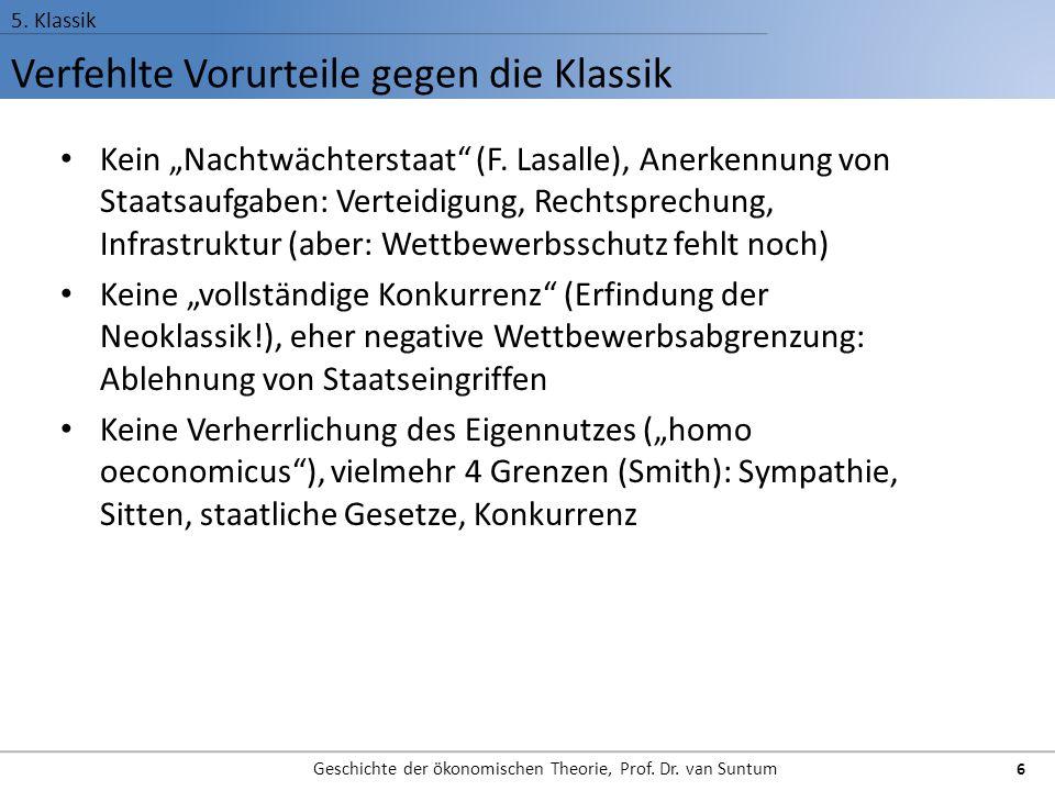 Hauptvertreter der Klassik (Vorläufer) 5.Klassik Geschichte der ökonomischen Theorie, Prof.