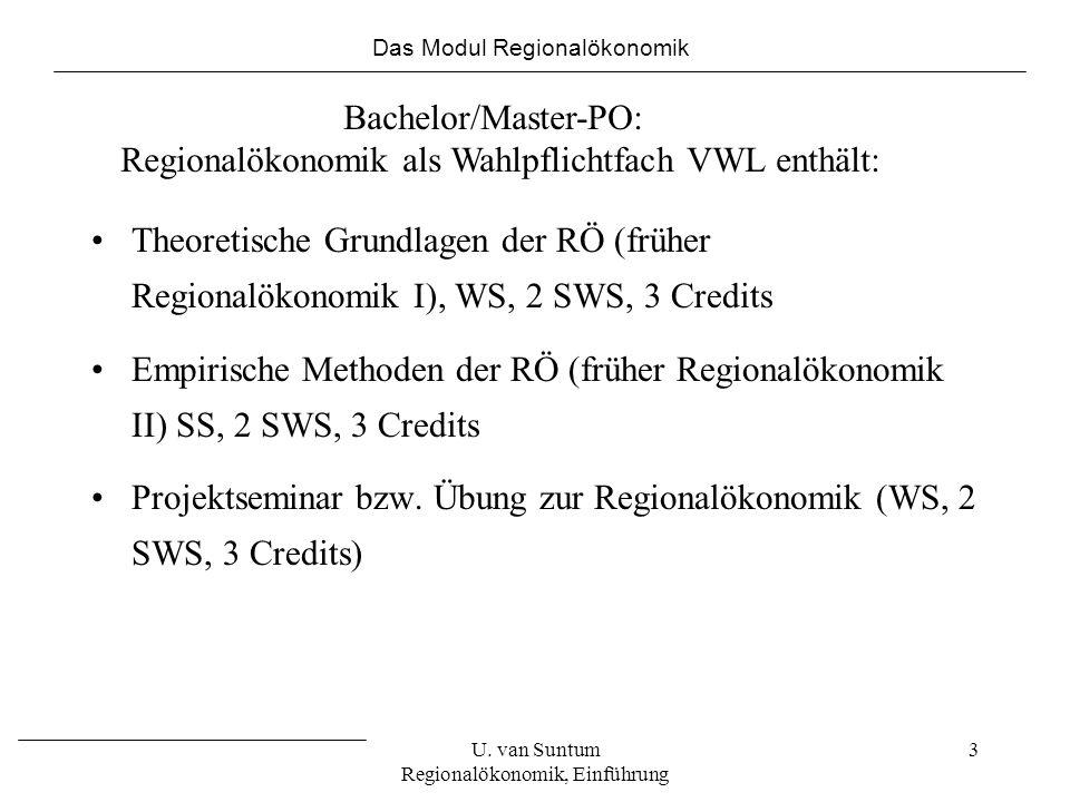 4 Diplom- und Bachelorarbeiten in RÖ Arbeiten in Theorie, Empirie und Praxis zu aktuellen Forschungsfeldern Eigeninitiative ist erwünscht Individuelle Betreuung Möglichkeit der Veröffentlichung Das Modul Regionalökonomik U.