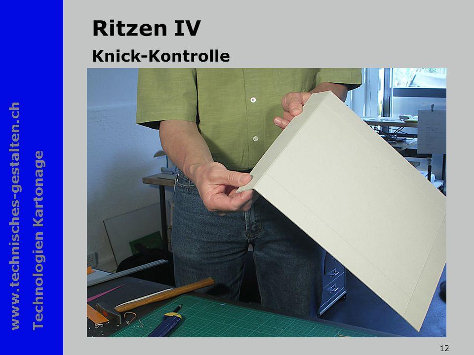 www.technisches-gestalten.ch Technologien Kartonage 12 Ritzen IV Knick-Kontrolle