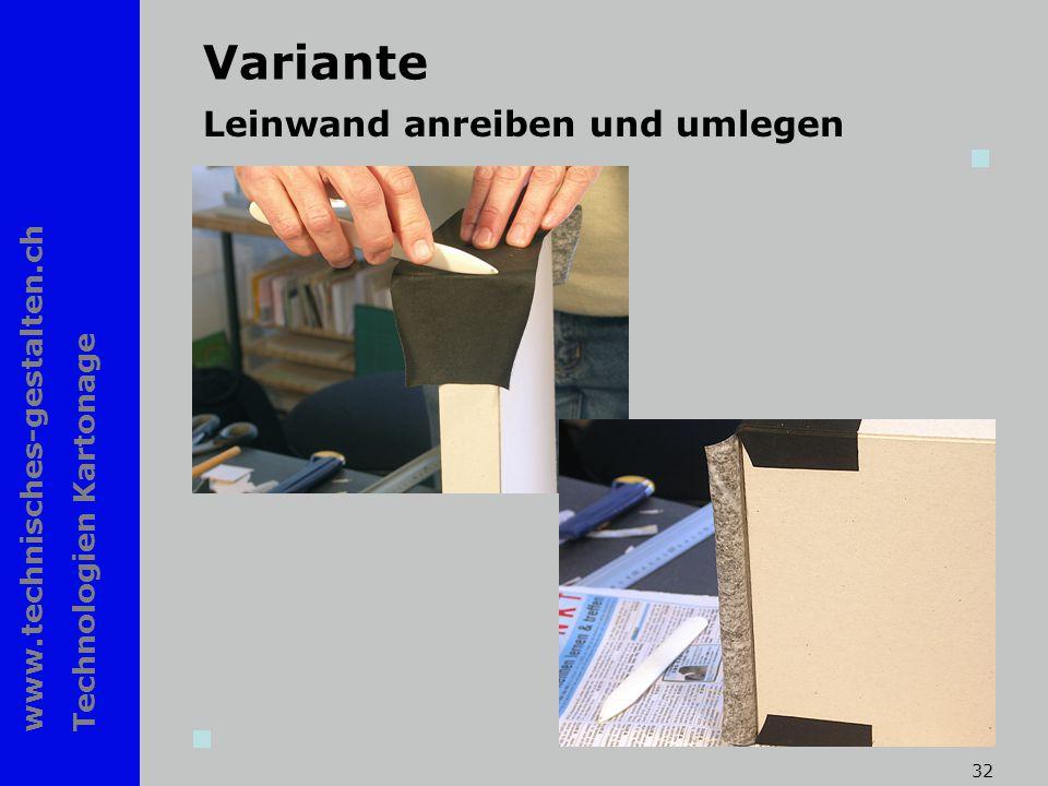 www.technisches-gestalten.ch Technologien Kartonage 32 Variante Leinwand anreiben und umlegen