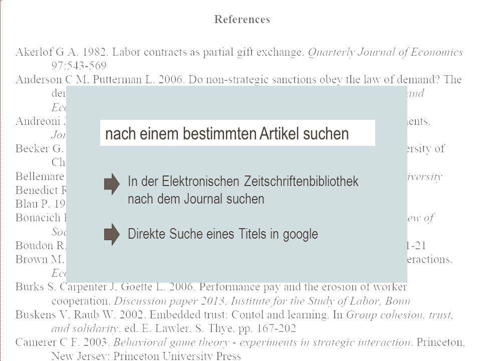 In der Elektronischen Zeitschriftenbibliothek nach dem Journal suchen Direkte Suche eines Titels in google nach einem bestimmten Artikel suchen