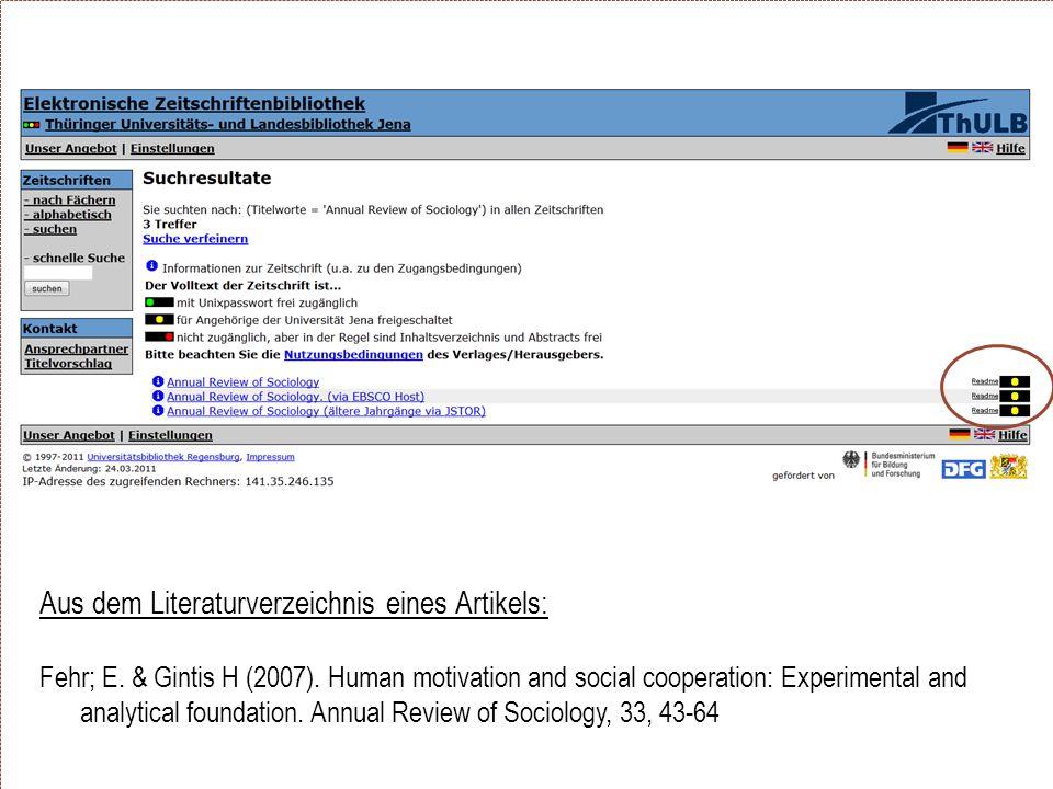 Aus dem Literaturverzeichnis eines Artikels: Fehr; E. & Gintis H (2007). Human motivation and social cooperation: Experimental and analytical foundati