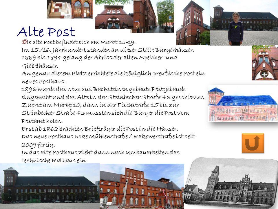 Alte Post D ie alte Post befindet sich am Markt 15-19. Im 15./16. Jahrhundert standen an dieser Stelle Bürgerhäuser. 1889 bis 1894 gelang der Abriss d