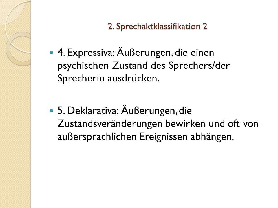 2.Sprechaktklassifikation 2 4.