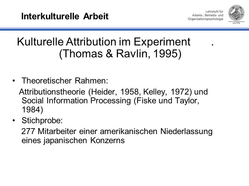 Interkulturelle Arbeit Kulturelle Attribution im Experiment.
