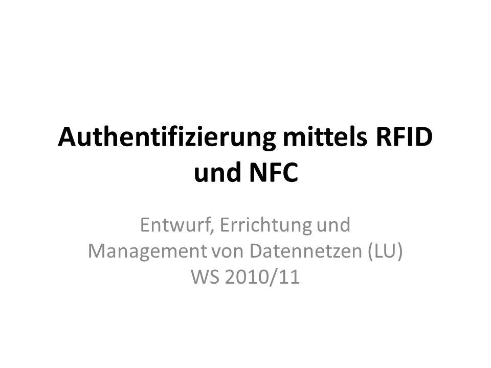 Definition Weiterentwicklung des RFID Standards Kompatibel zu RFID Infrastruktur Smartcard und Lesegerät kombiniert