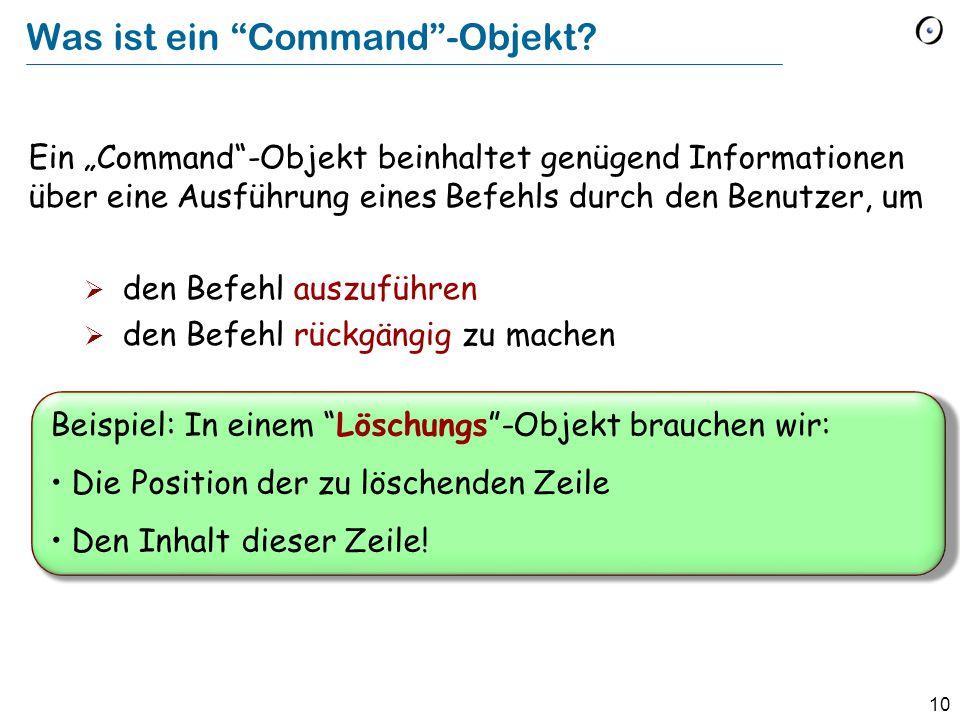10 Was ist ein Command -Objekt.