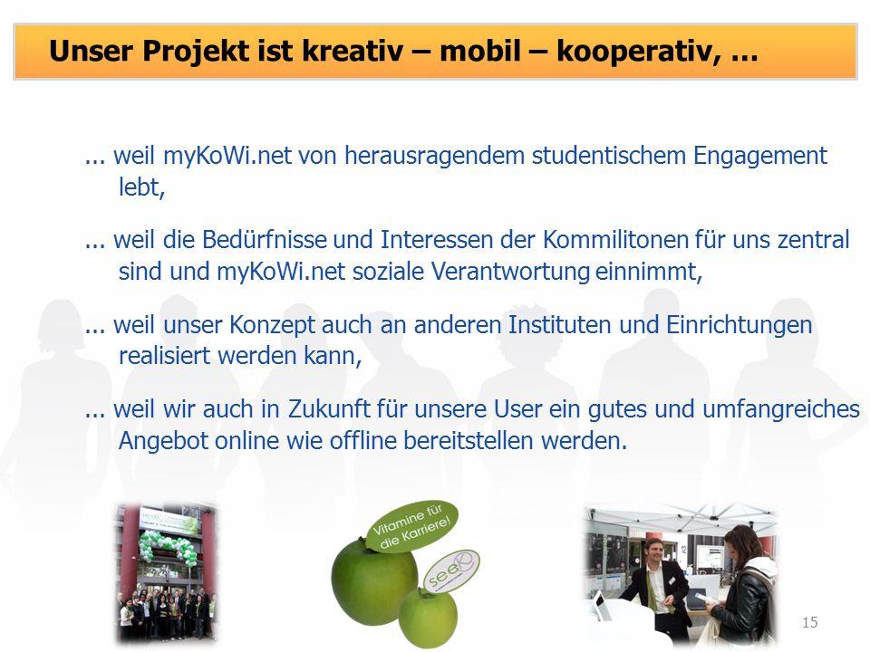... weil myKoWi.net von herausragendem studentischem Engagement lebt,...