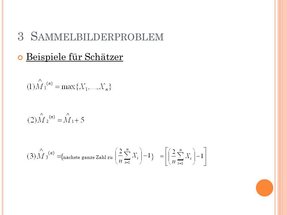 Beispiele für Schätzer { nächste ganze Zahl zu } 3 S AMMELBILDERPROBLEM
