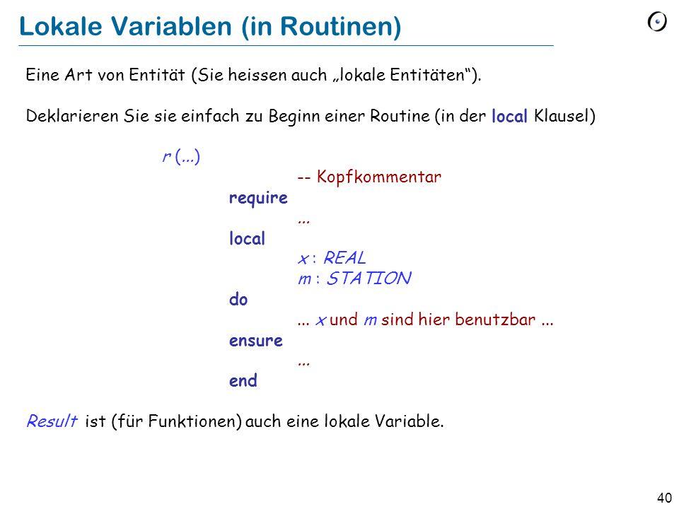 """40 Lokale Variablen (in Routinen) Eine Art von Entität (Sie heissen auch """"lokale Entitäten )."""
