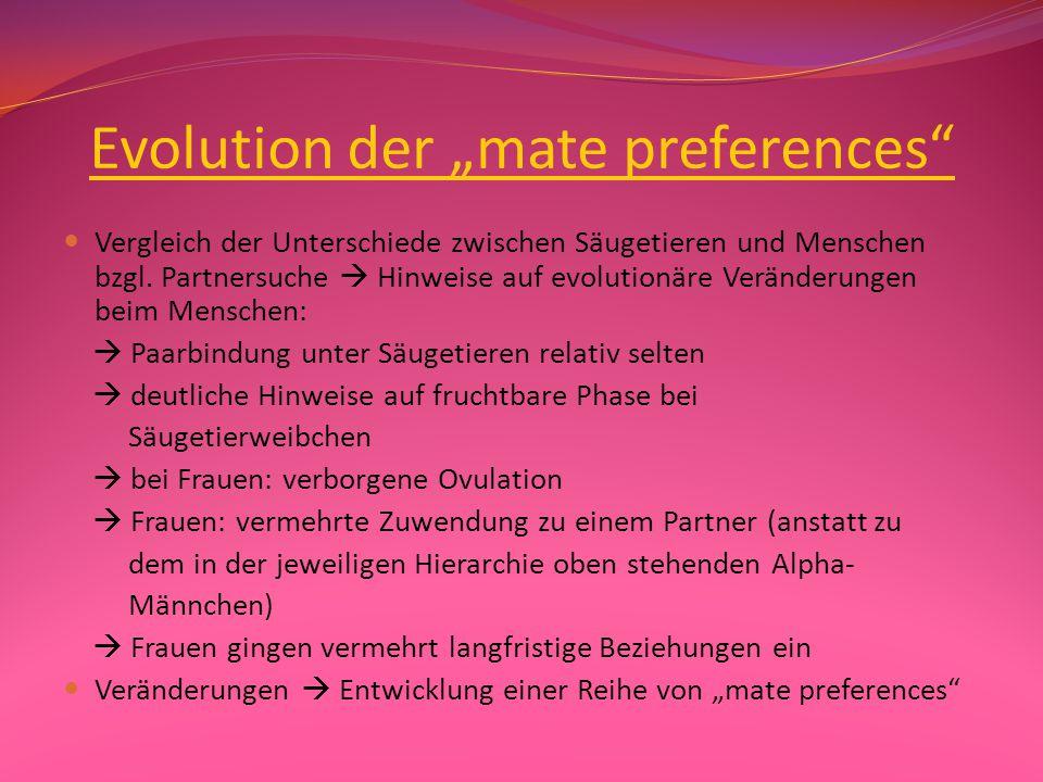 """Theoretische Grundlagen Definition """"mate preferences"""":  Kognitionen bezüglich Charaktereigenschaften, die bei einem romantischen Partner bevorzugt we"""