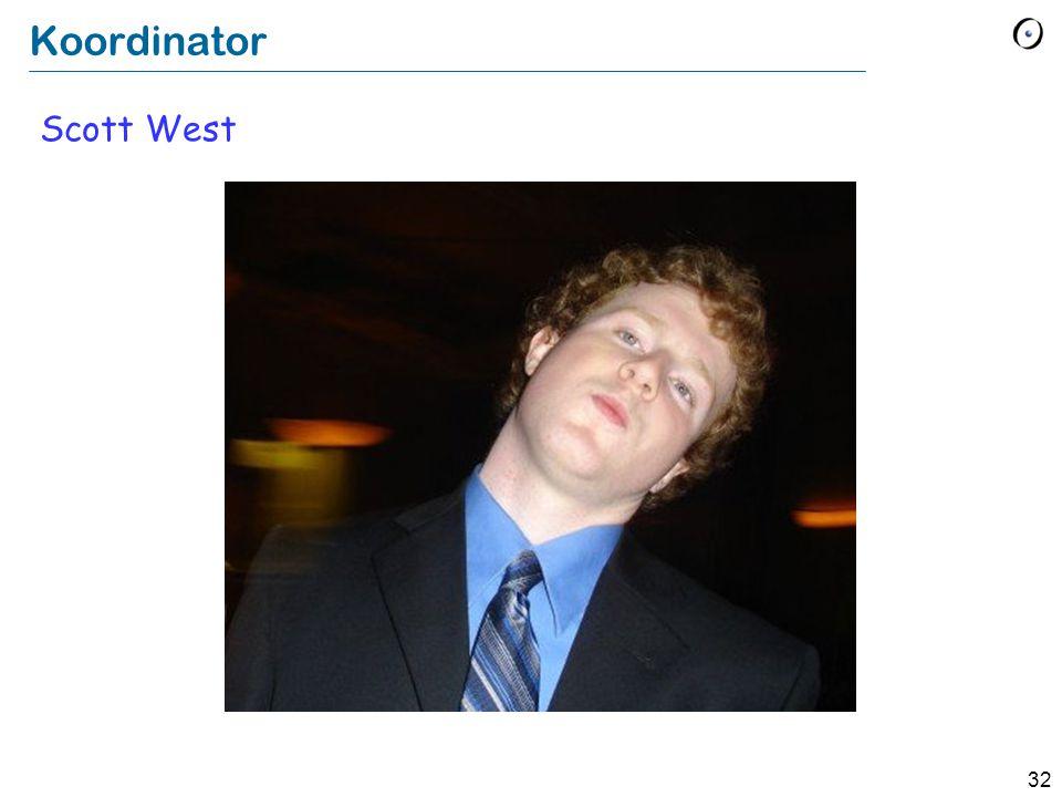 32 Koordinator Scott West