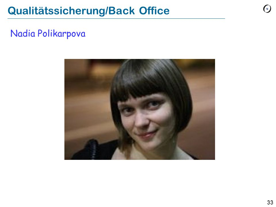33 Qualitätssicherung/Back Office Nadia Polikarpova