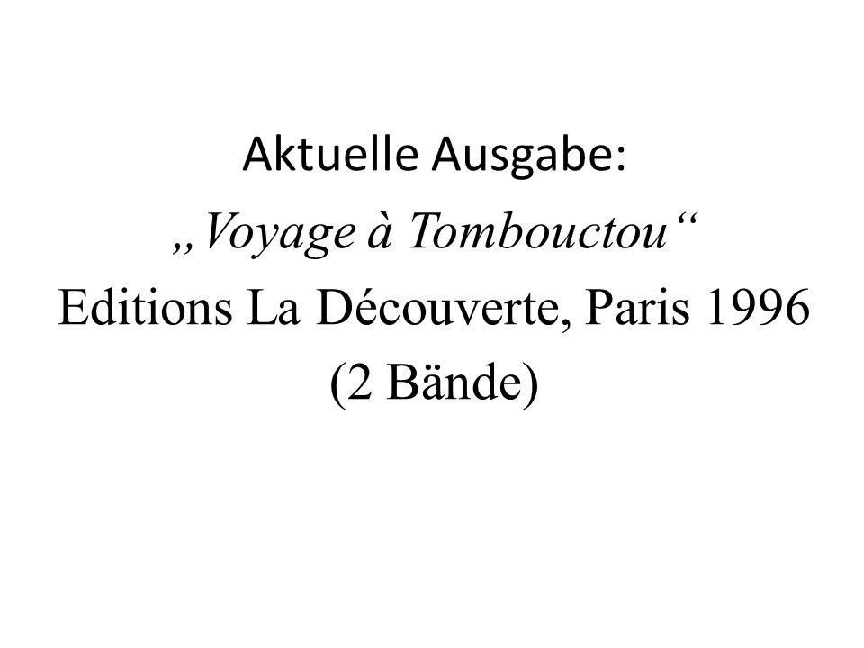 """Aktuelle Ausgabe: """"Voyage à Tombouctou Editions La Découverte, Paris 1996 (2 Bände)"""