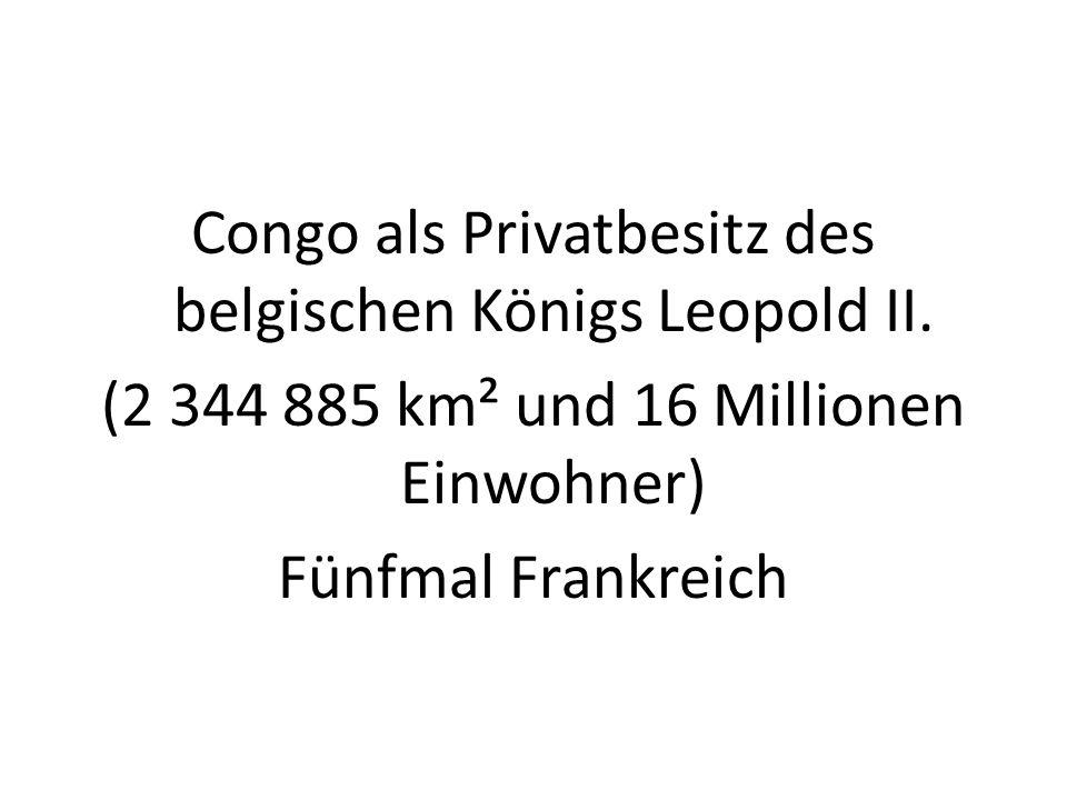 Congo als Privatbesitz des belgischen Königs Leopold II.