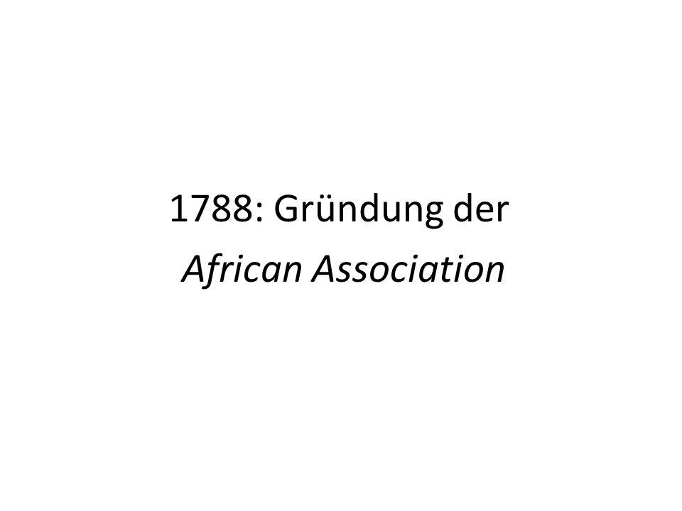 1788: Gründung der African Association