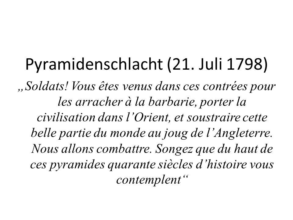 """Pyramidenschlacht (21. Juli 1798) """"Soldats."""