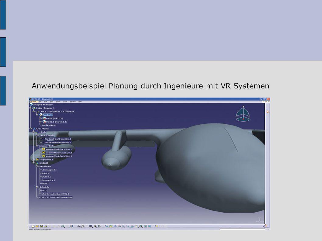 Anwendungsbeispiel Planung durch Ingenieure mit VR Systemen