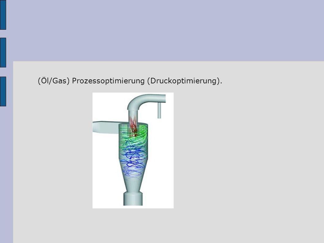 (Öl/Gas) Prozessoptimierung (Druckoptimierung).