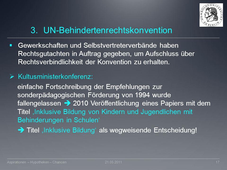 3.UN-Behindertenrechtskonvention  Gewerkschaften und Selbstvertreterverbände haben Rechtsgutachten in Auftrag gegeben, um Aufschluss über Rechtsverbi