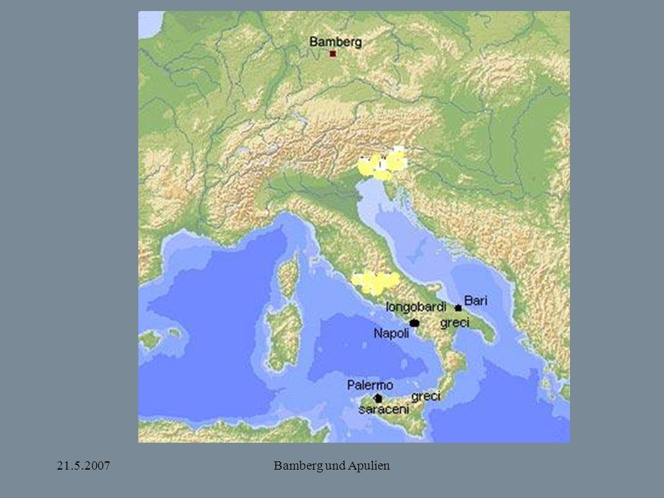 21.5.2007Bamberg und Apulien Apulien um 1000 Meles von Bari, dux Apuliae Heinrich II.