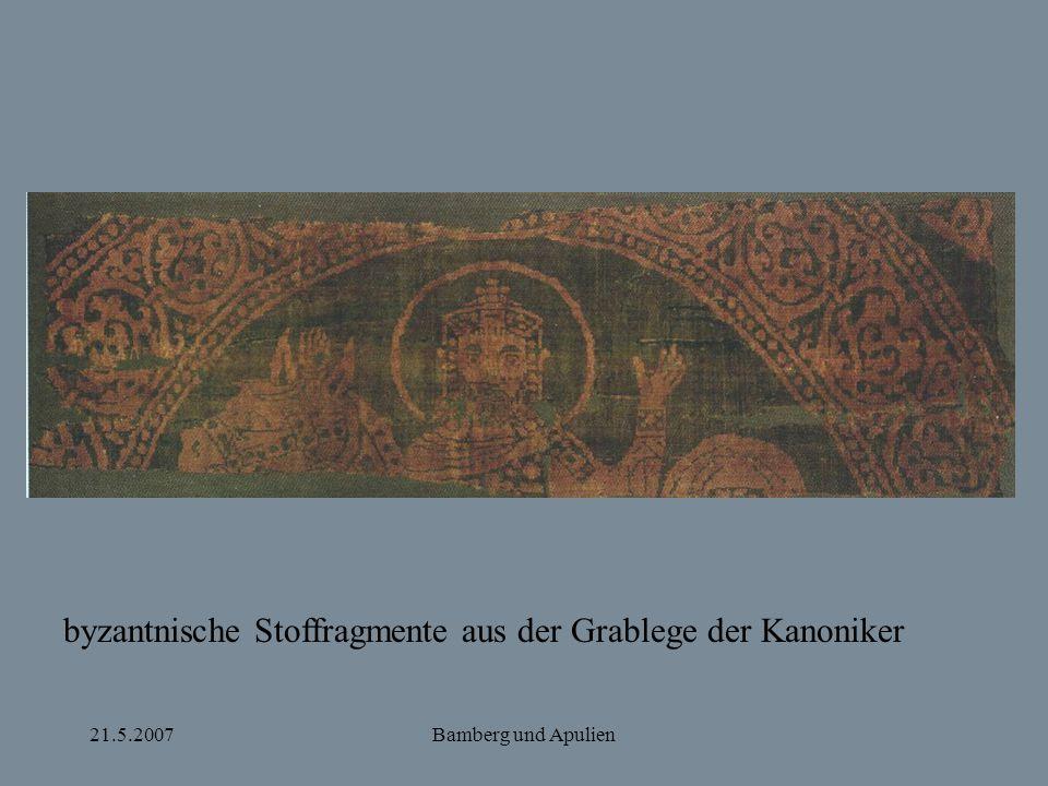 21.5.2007Bamberg und Apulien byzantnische Stoffragmente aus der Grablege der Kanoniker