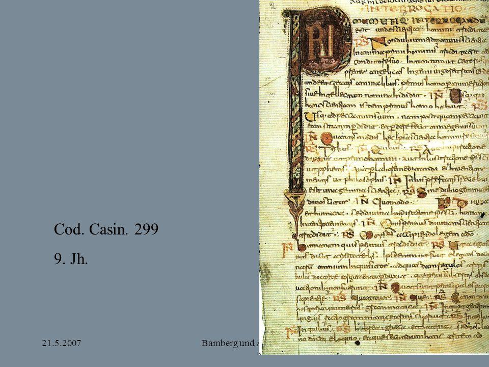 21.5.2007Bamberg und Apulien Cod. Casin. 299 9. Jh.