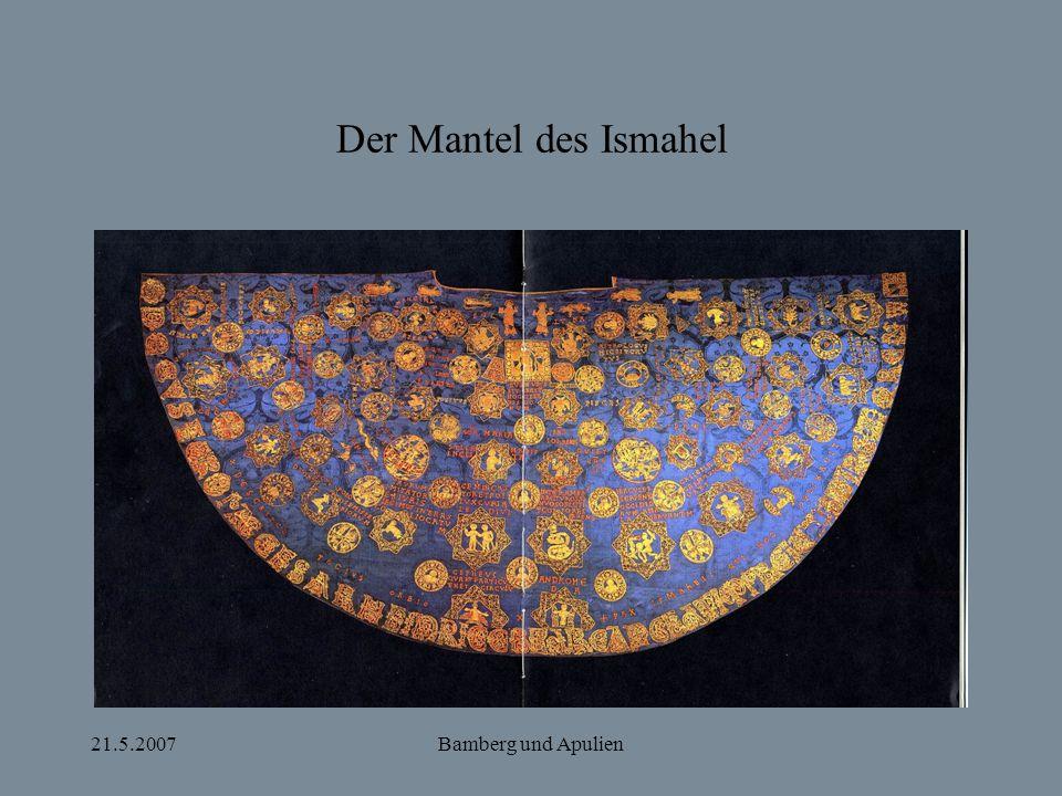 21.5.2007Bamberg und Apulien Der Mantel des Ismahel