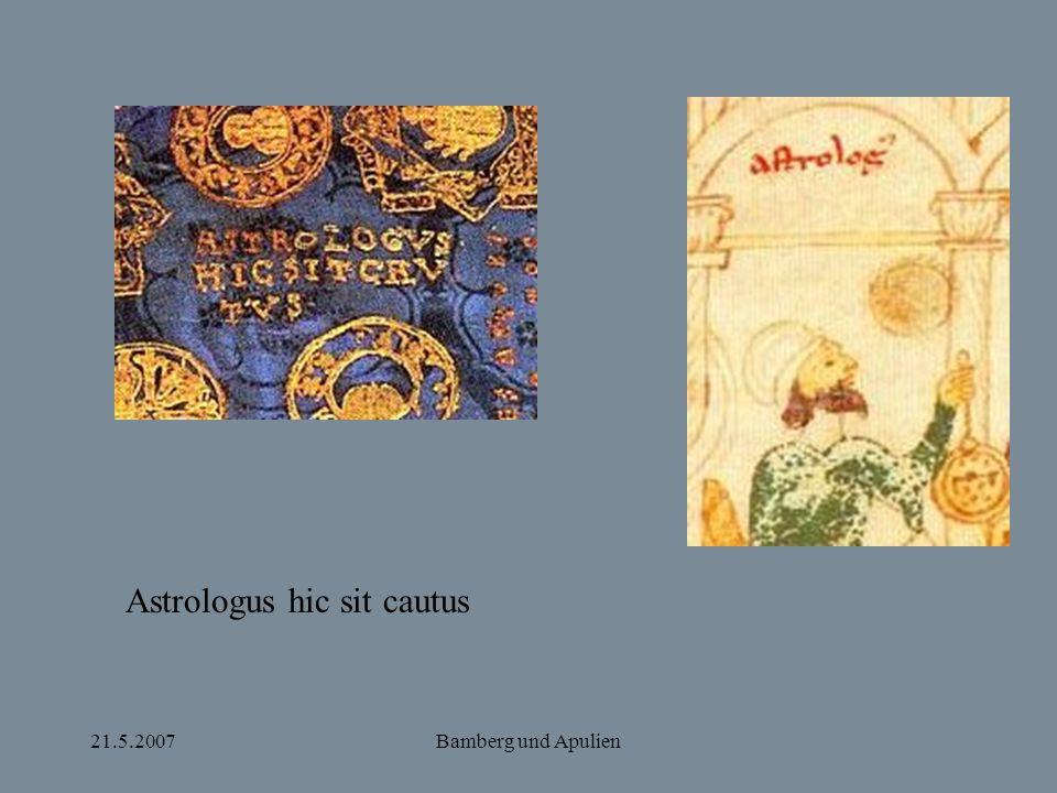 21.5.2007Bamberg und Apulien Astrologus hic sit cautus
