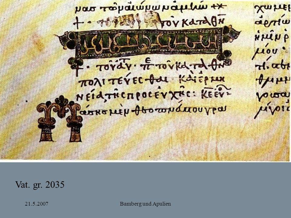 21.5.2007Bamberg und Apulien Vat. gr. 2035
