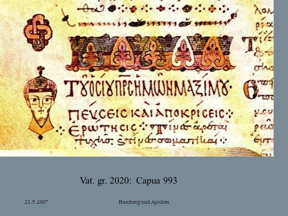 21.5.2007Bamberg und Apulien Vat. gr. 2020: Capua 993