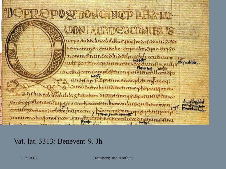 21.5.2007Bamberg und Apulien Vat. lat. 3313: Benevent 9. Jh