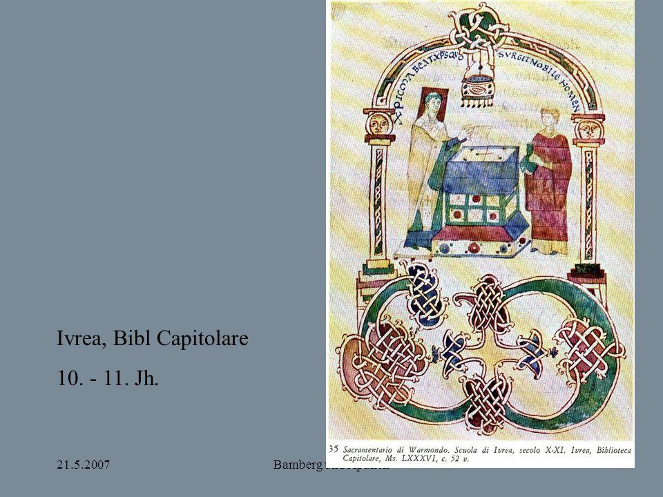 21.5.2007Bamberg und Apulien Ivrea, Bibl Capitolare 10. - 11. Jh.
