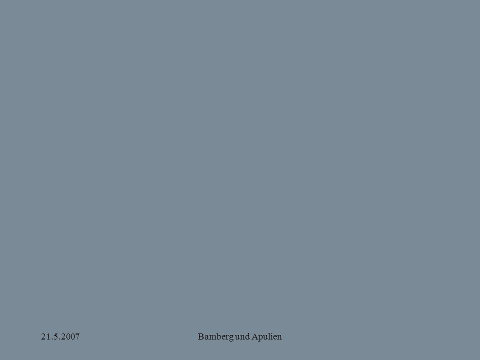 21.5.2007Bamberg und Apulien