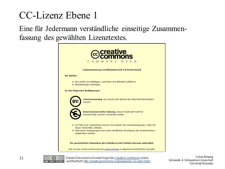 Jochen Brüning Informatik & Informationswissenschaft Universität Konstanz Dieses Dokument wird unter folgender Creative-Commons-LizenzCreative-Commons