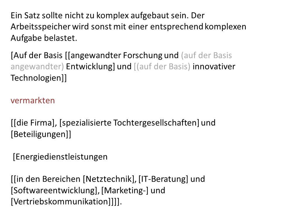 [Auf der Basis [[angewandter Forschung und (auf der Basis angewandter) Entwicklung] und [(auf der Basis) innovativer Technologien]] vermarkten [[die Firma], [spezialisierte Tochtergesellschaften] und [Beteiligungen]] [Energiedienstleistungen [[in den Bereichen [Netztechnik], [IT-Beratung] und [Softwareentwicklung], [Marketing-] und [Vertriebskommunikation]]]].