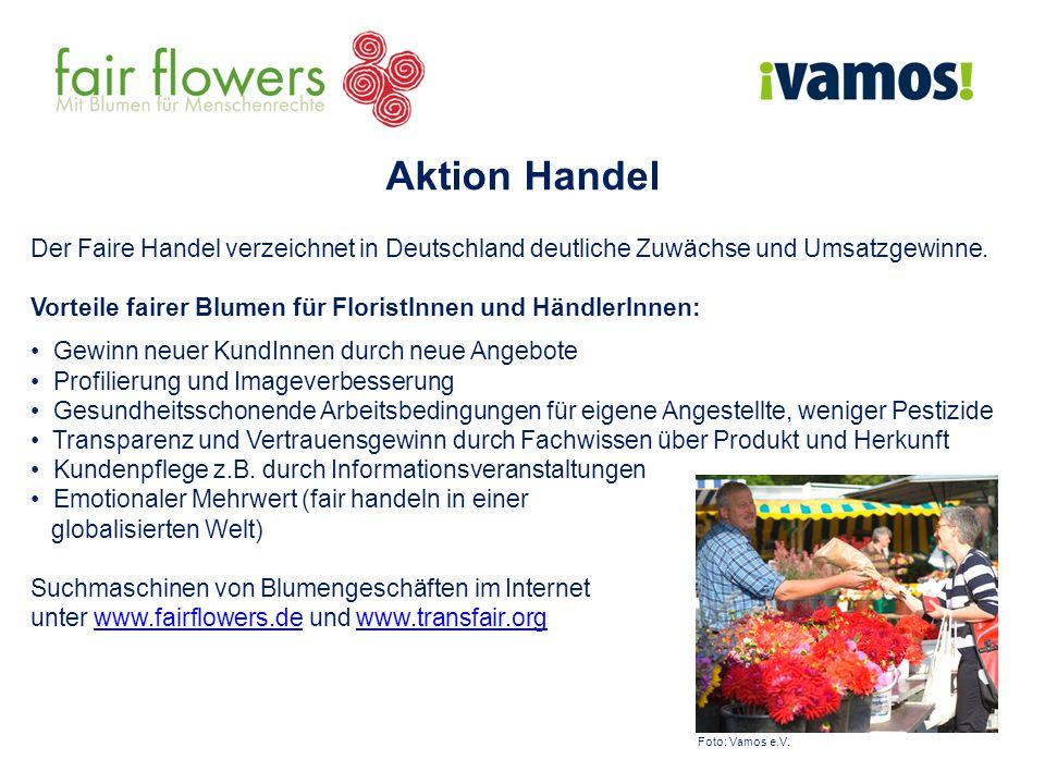 Aktion Handel Der Faire Handel verzeichnet in Deutschland deutliche Zuwächse und Umsatzgewinne. Vorteile fairer Blumen für FloristInnen und HändlerInn
