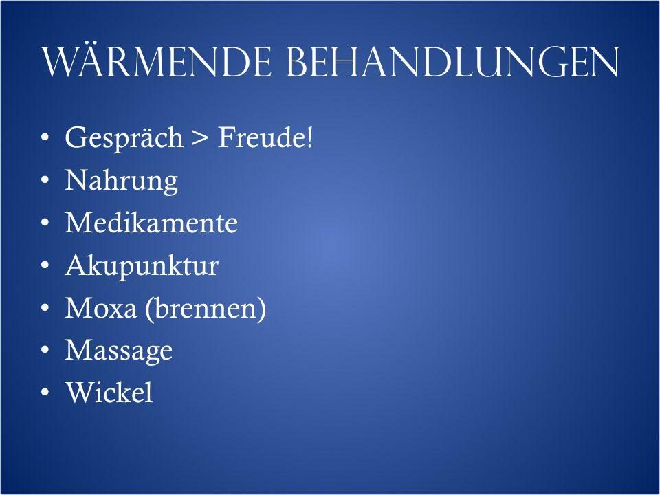 Wärmende Behandlungen Gespräch > Freude.