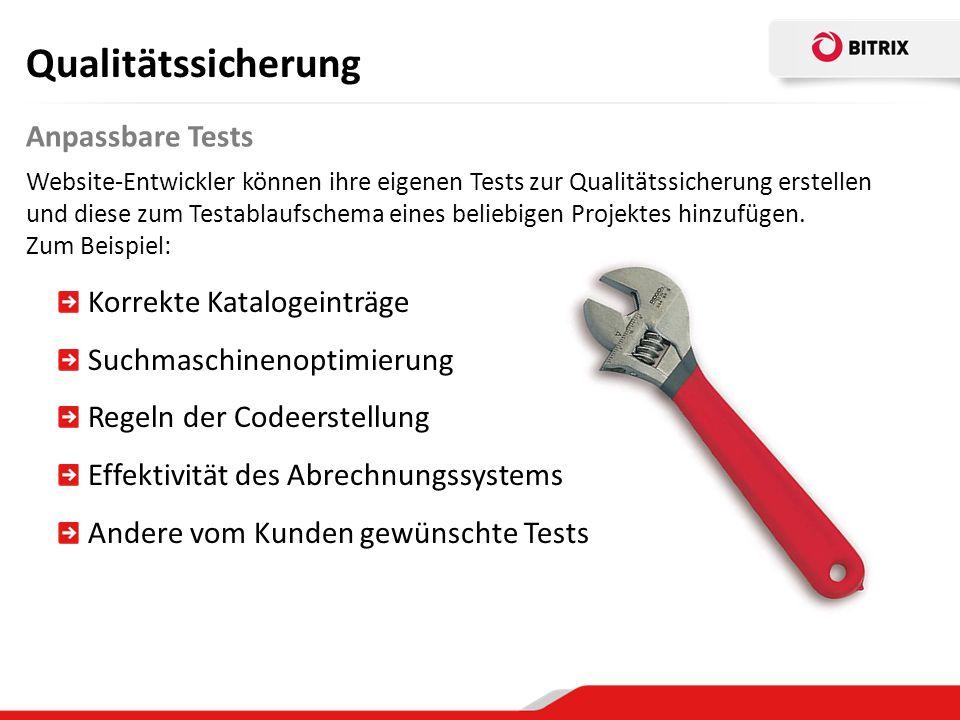 Website-Entwickler können ihre eigenen Tests zur Qualitätssicherung erstellen und diese zum Testablaufschema eines beliebigen Projektes hinzufügen.