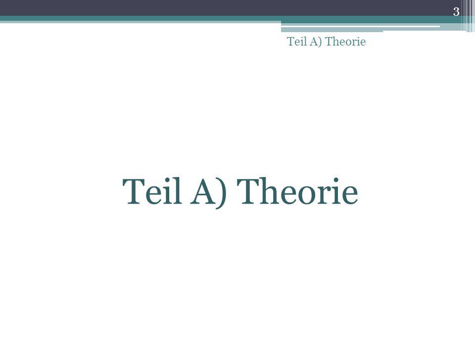 Teil A) Theorie 3