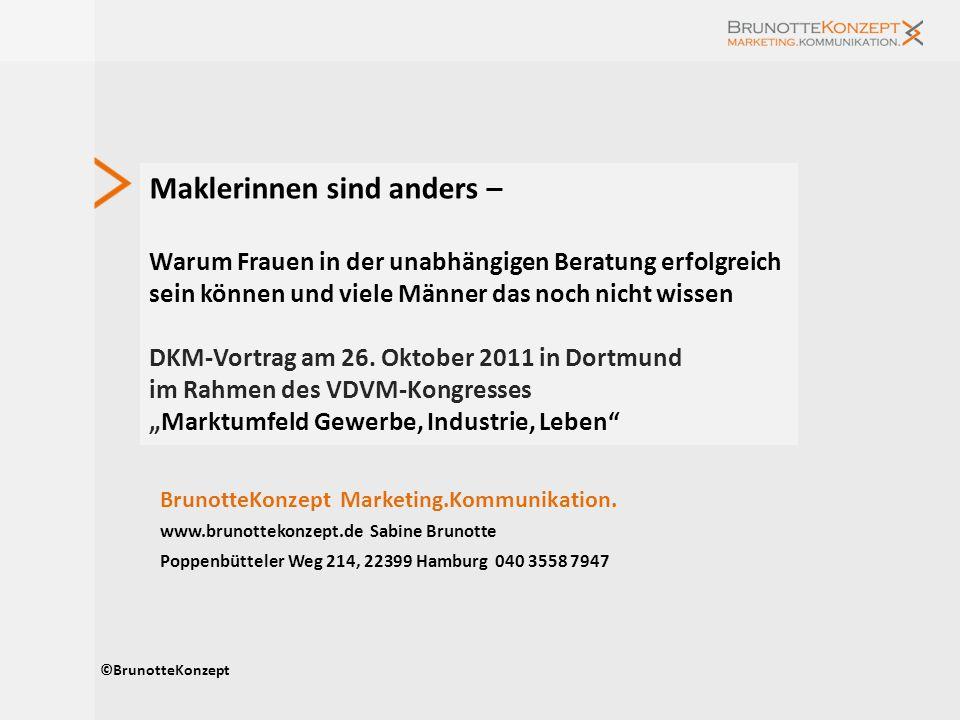 Maklerinnen sind anders – Warum Frauen in der unabhängigen Beratung erfolgreich sein können und viele Männer das noch nicht wissen DKM-Vortrag am 26.