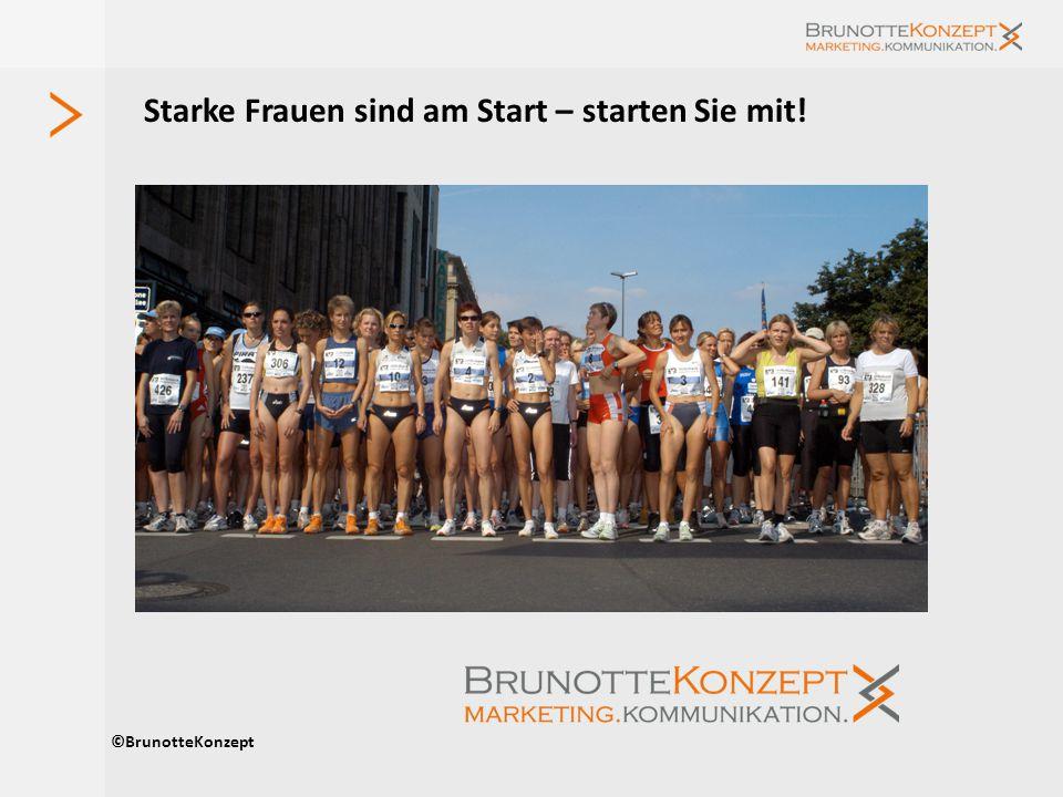 Starke Frauen sind am Start – starten Sie mit! ©BrunotteKonzept