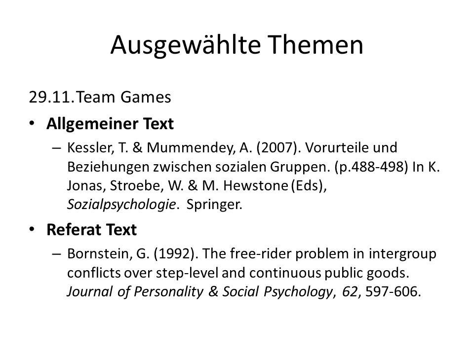 Ausgewählte Themen 29.11.Team Games Allgemeiner Text – Kessler, T. & Mummendey, A. (2007). Vorurteile und Beziehungen zwischen sozialen Gruppen. (p.48