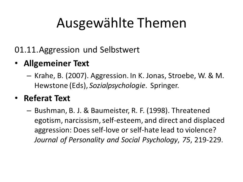 01.11.Aggression und Selbstwert Allgemeiner Text – Krahe, B. (2007). Aggression. In K. Jonas, Stroebe, W. & M. Hewstone (Eds), Sozialpsychologie. Spri