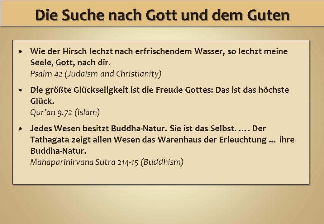 Wie der Hirsch lechzt nach erfrischendem Wasser, so lechzt meine Seele, Gott, nach dir. Psalm 42 (Judaism and Christianity) Die größte Glückseligkeit