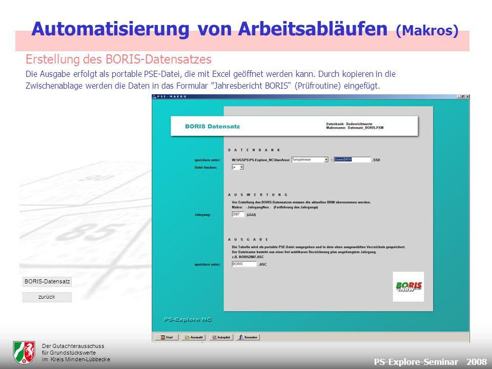 PS-Explore-Seminar 2008 Der Gutachterausschuss für Grundstückswerte im Kreis Minden-Lübbecke Die Ausgabe erfolgt als portable PSE-Datei, die mit Excel geöffnet werden kann.