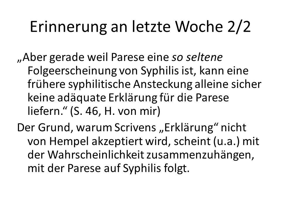 """Erinnerung an letzte Woche 2/2 """"Aber gerade weil Parese eine so seltene Folgeerscheinung von Syphilis ist, kann eine frühere syphilitische Ansteckung"""