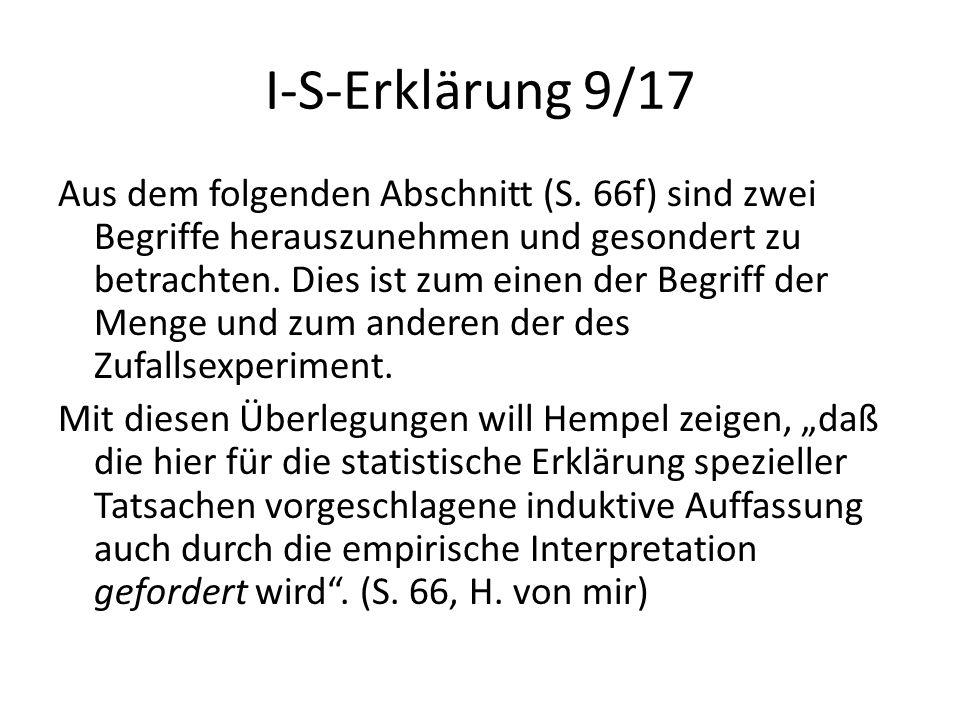 I-S-Erklärung 9/17 Aus dem folgenden Abschnitt (S. 66f) sind zwei Begriffe herauszunehmen und gesondert zu betrachten. Dies ist zum einen der Begriff