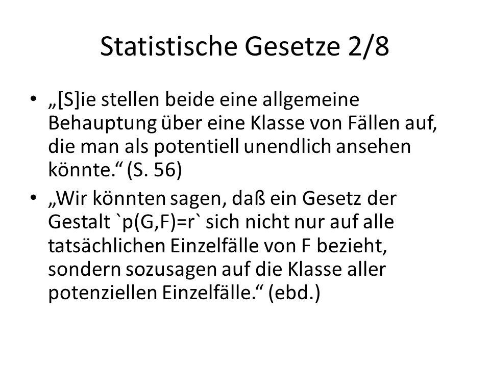 """Statistische Gesetze 2/8 """"[S]ie stellen beide eine allgemeine Behauptung über eine Klasse von Fällen auf, die man als potentiell unendlich ansehen kön"""