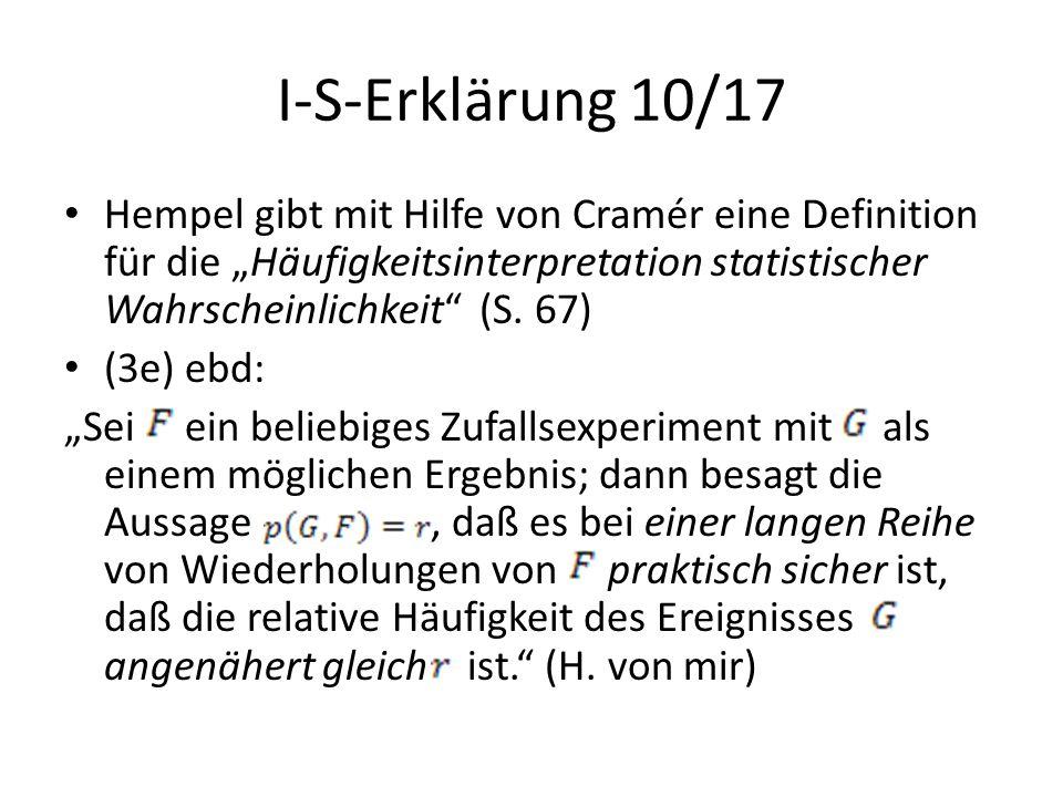 """I-S-Erklärung 10/17 Hempel gibt mit Hilfe von Cramér eine Definition für die """"Häufigkeitsinterpretation statistischer Wahrscheinlichkeit"""" (S. 67) (3e)"""